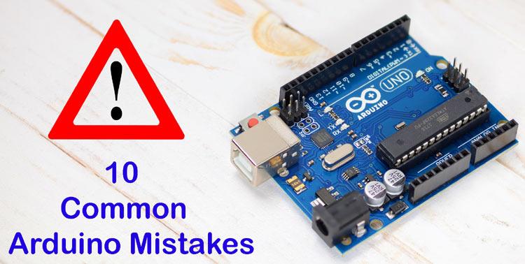 10 самых распространенных ошибок при работе с Arduino